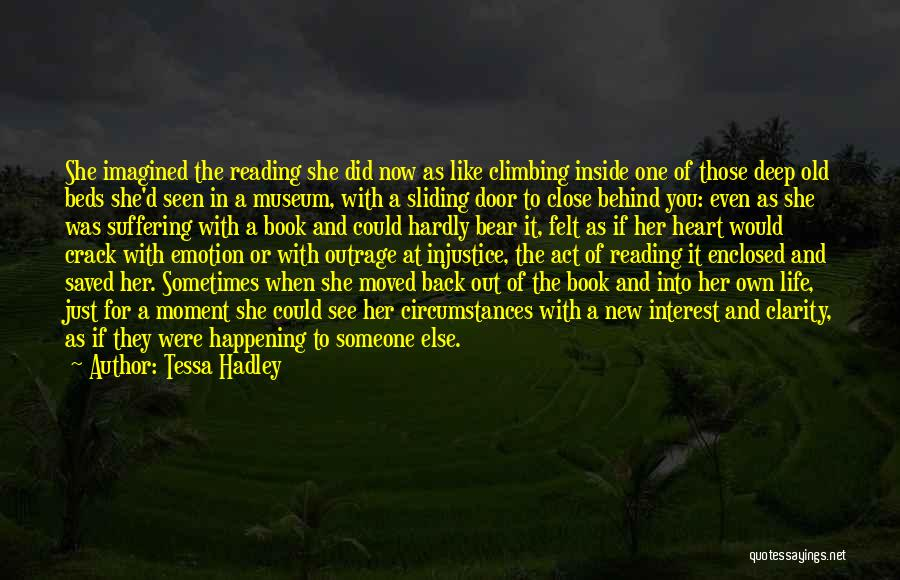Someone Like You Book Quotes By Tessa Hadley
