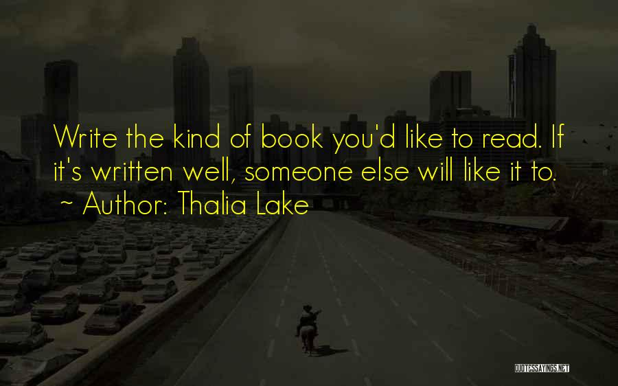 Someone Like You Book Quotes By Thalia Lake