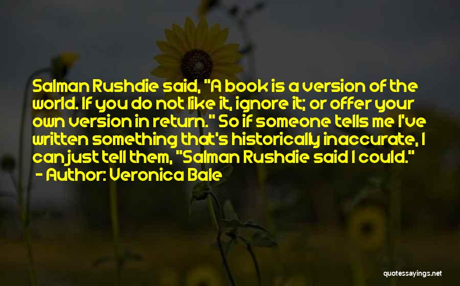 Someone Like You Book Quotes By Veronica Bale