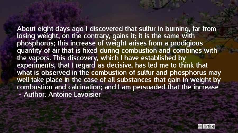 Someone Losing Weight Quotes By Antoine Lavoisier