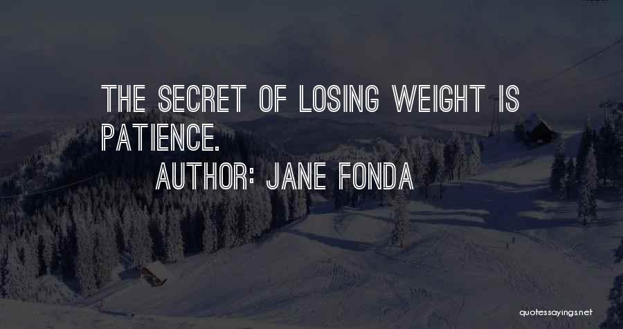 Someone Losing Weight Quotes By Jane Fonda
