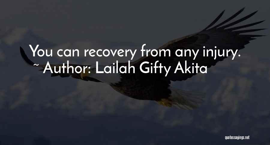Someone Recovering From Injury Quotes By Lailah Gifty Akita