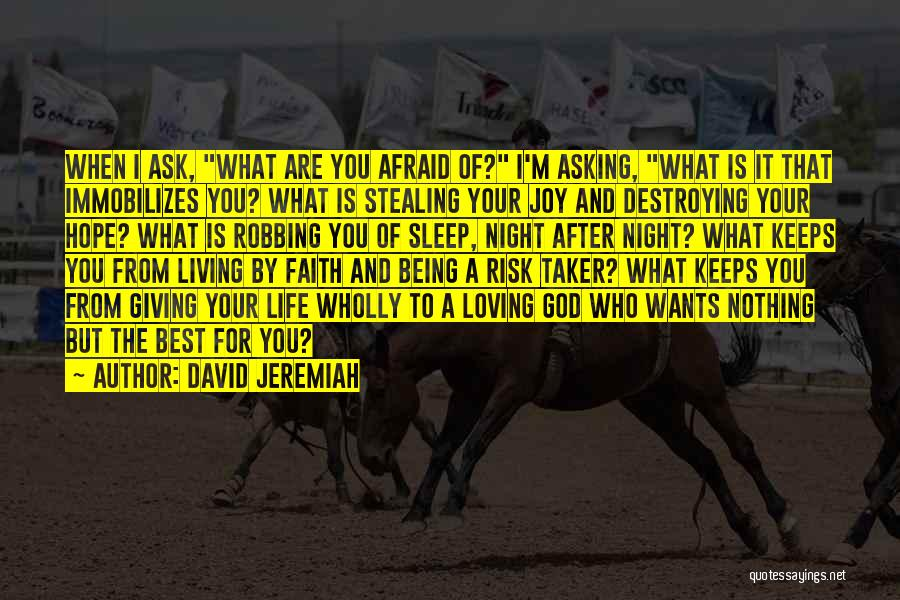 Someone Stealing Your Joy Quotes By David Jeremiah