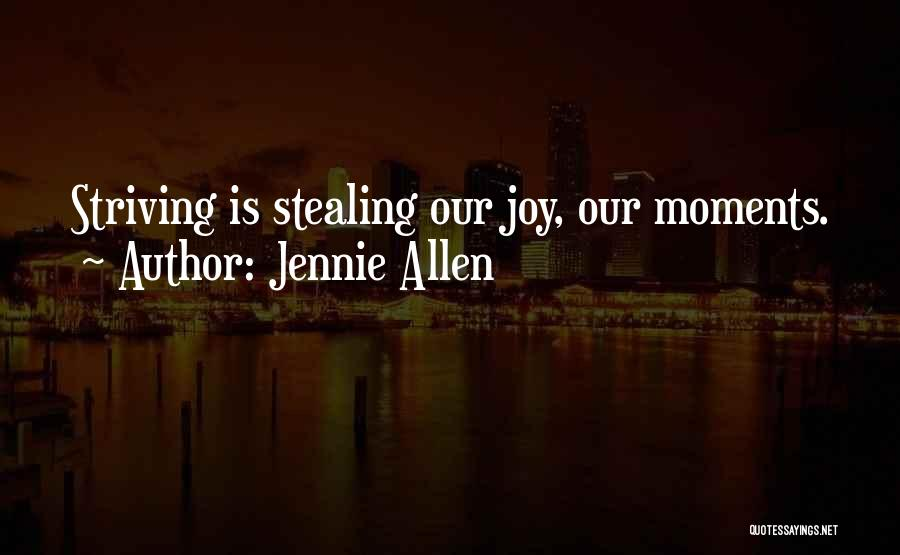 Someone Stealing Your Joy Quotes By Jennie Allen