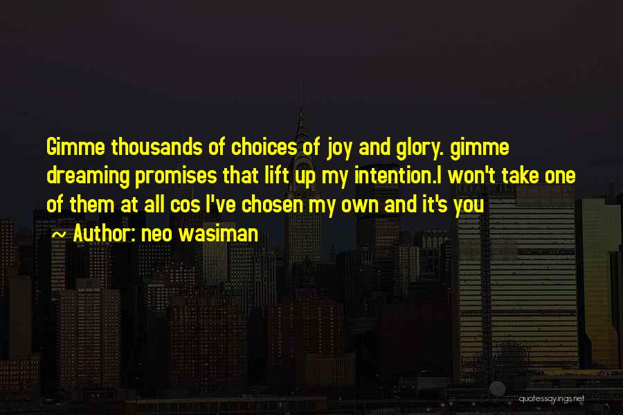 Someone Stealing Your Joy Quotes By Neo Wasiman