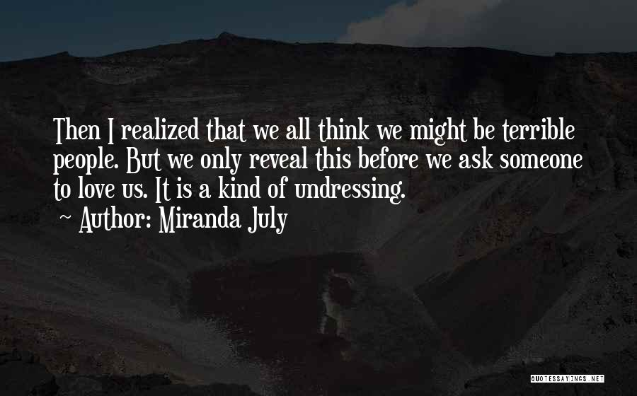 Someone That I Love Quotes By Miranda July