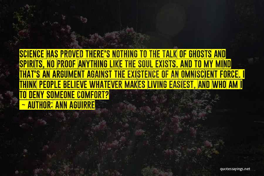 Someone To Comfort Quotes By Ann Aguirre