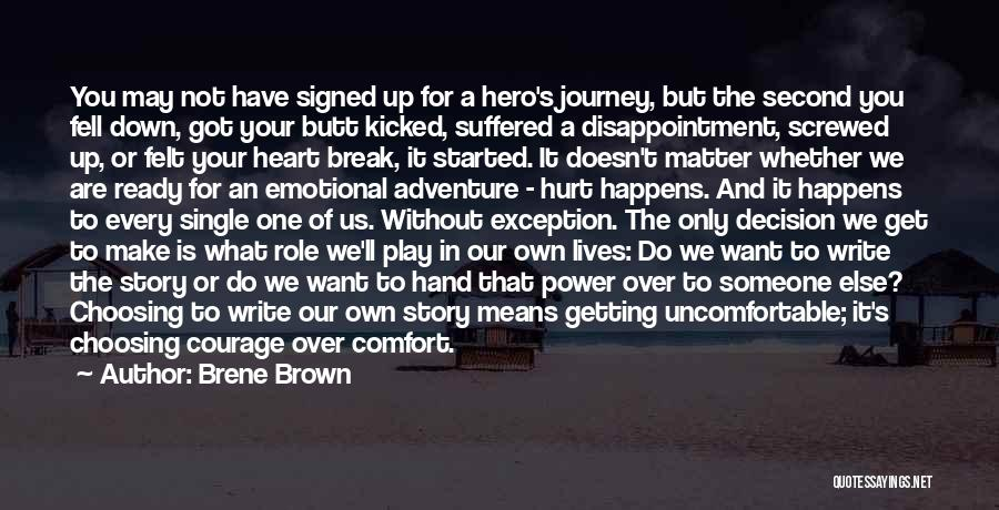 Someone To Comfort Quotes By Brene Brown