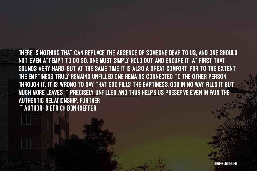 Someone To Comfort Quotes By Dietrich Bonhoeffer