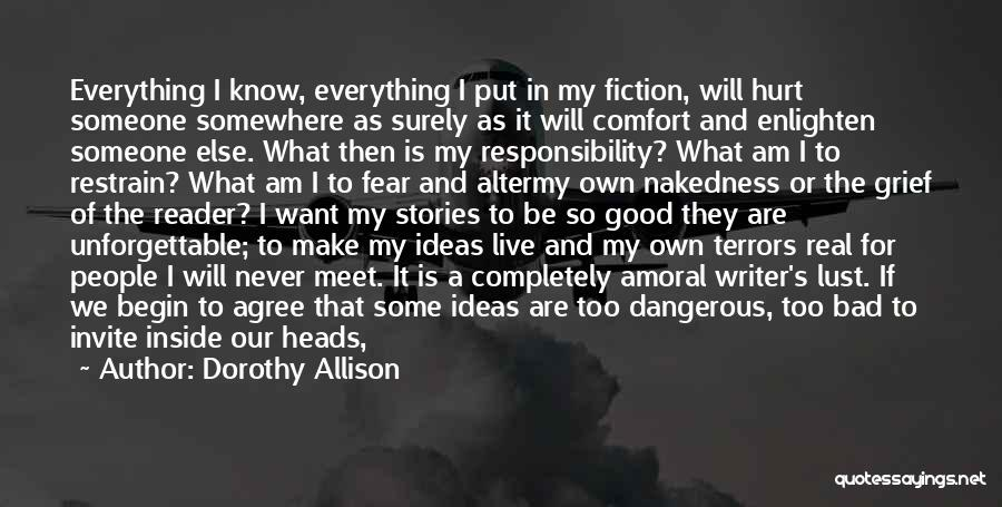 Someone To Comfort Quotes By Dorothy Allison