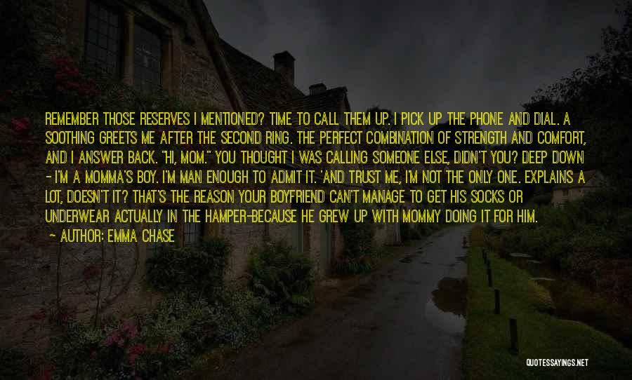 Someone To Comfort Quotes By Emma Chase
