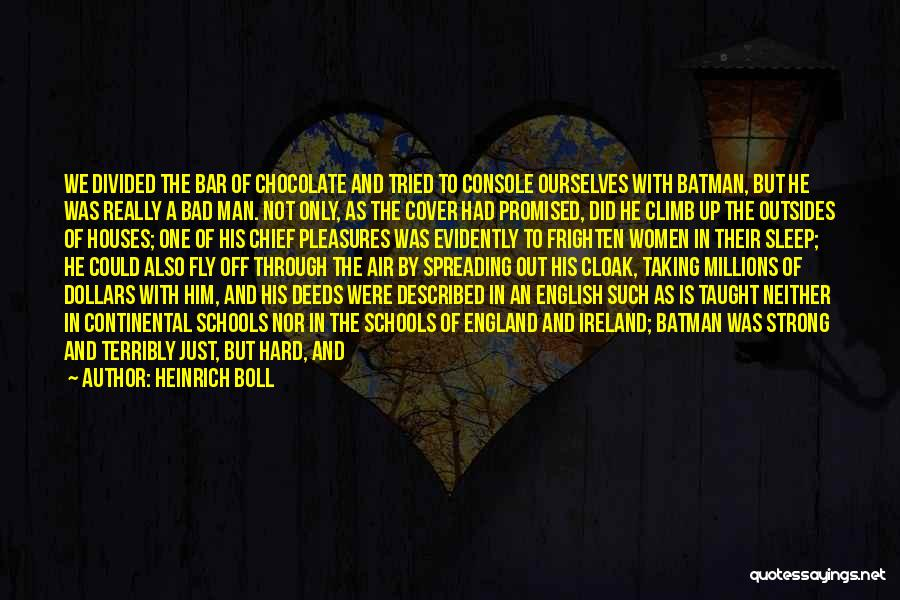 Someone To Comfort Quotes By Heinrich Boll