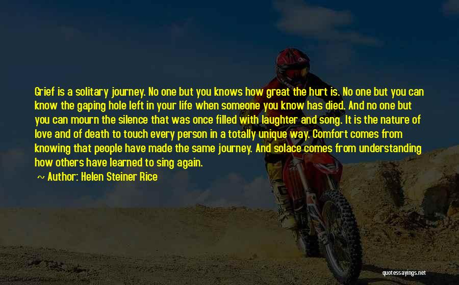 Someone To Comfort Quotes By Helen Steiner Rice