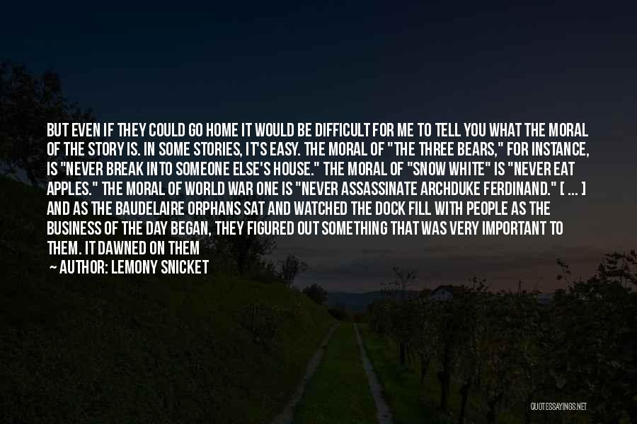Someone To Comfort Quotes By Lemony Snicket