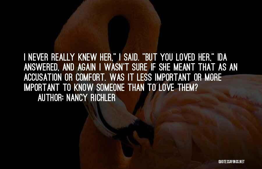 Someone To Comfort Quotes By Nancy Richler