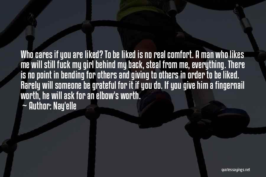 Someone To Comfort Quotes By Nay'elle