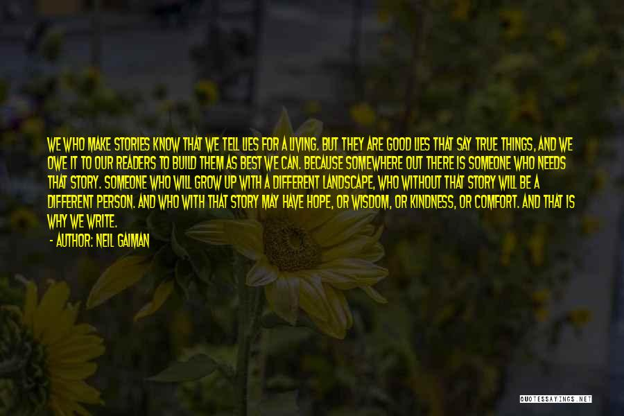 Someone To Comfort Quotes By Neil Gaiman