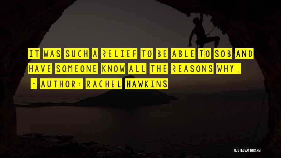 Someone To Comfort Quotes By Rachel Hawkins
