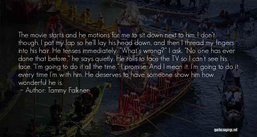 Someone To Comfort Quotes By Tammy Falkner