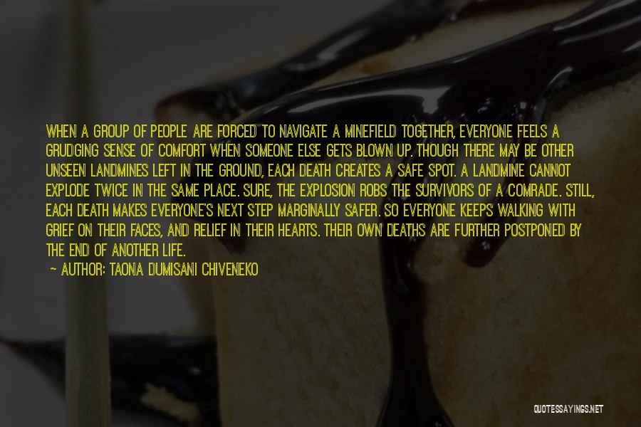 Someone To Comfort Quotes By Taona Dumisani Chiveneko