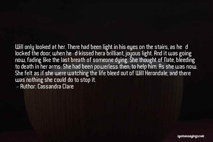 Someone To Help Quotes By Cassandra Clare