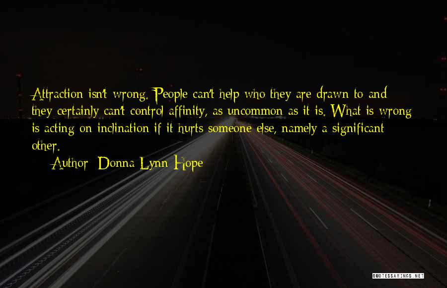Someone To Help Quotes By Donna Lynn Hope