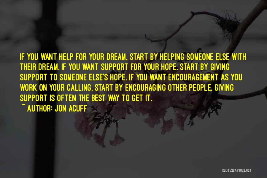 Someone To Help Quotes By Jon Acuff
