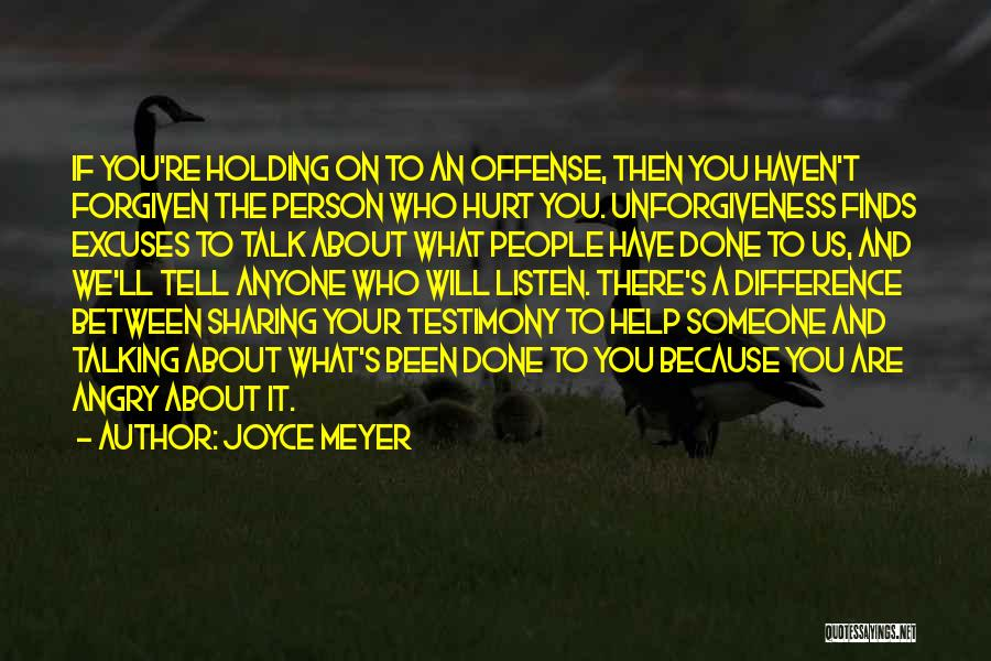 Someone To Help Quotes By Joyce Meyer