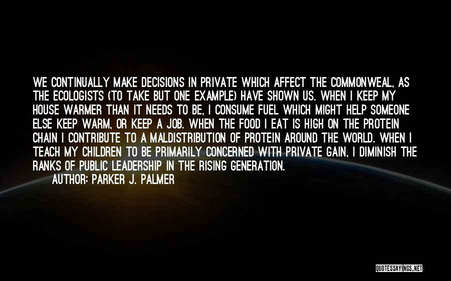 Someone To Help Quotes By Parker J. Palmer