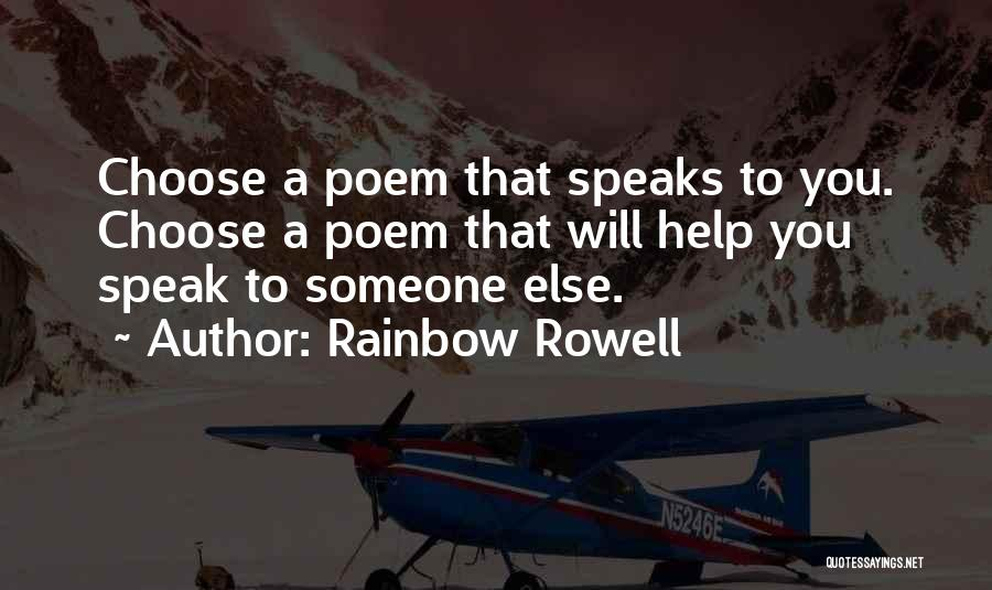 Someone To Help Quotes By Rainbow Rowell