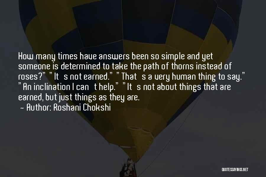 Someone To Help Quotes By Roshani Chokshi