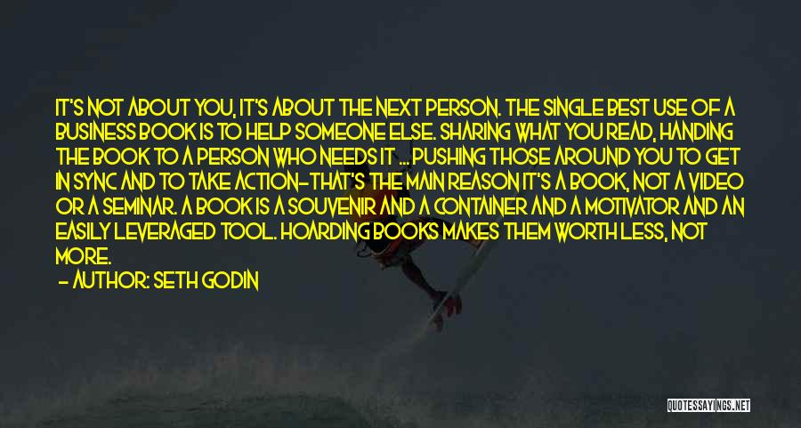 Someone To Help Quotes By Seth Godin