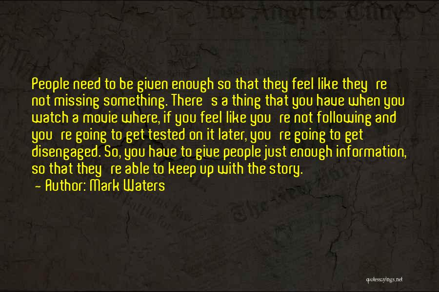 Someone To Watch Over Me Quotes By Mark Waters