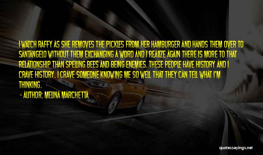 Someone To Watch Over Me Quotes By Melina Marchetta