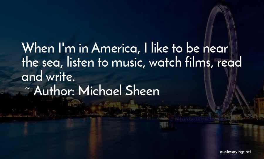 Someone To Watch Over Me Quotes By Michael Sheen