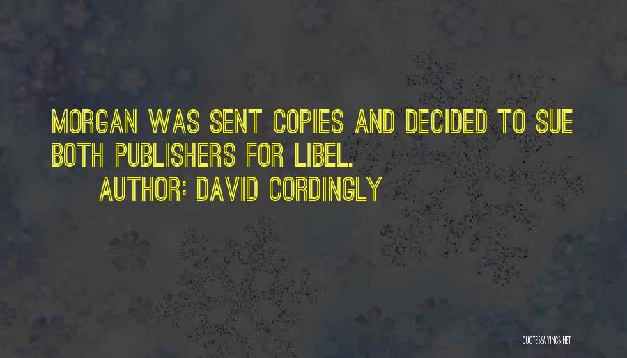Someone Who Copies You Quotes By David Cordingly