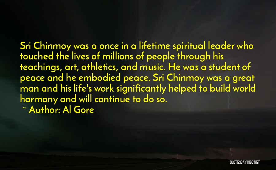 Someone Who Has Touched Your Life Quotes By Al Gore