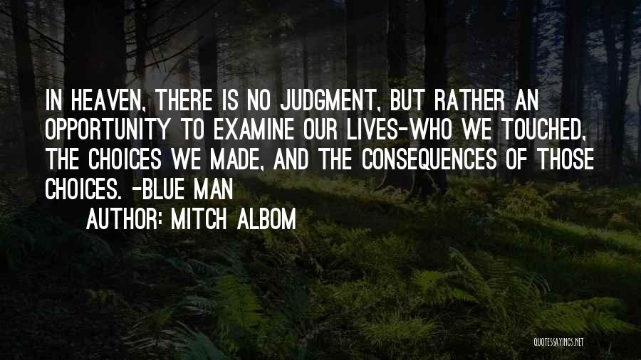 Someone Who Has Touched Your Life Quotes By Mitch Albom
