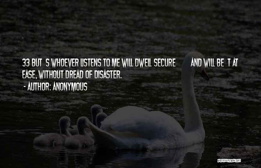 Someone Who Listens Quotes By Anonymous