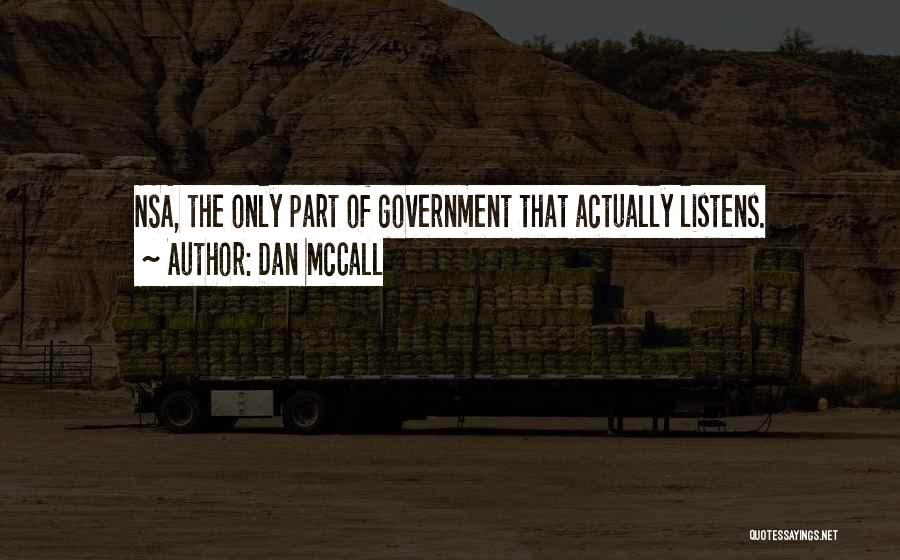 Someone Who Listens Quotes By Dan McCall