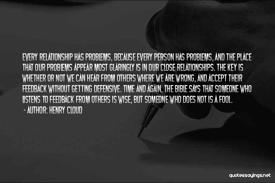 Someone Who Listens Quotes By Henry Cloud