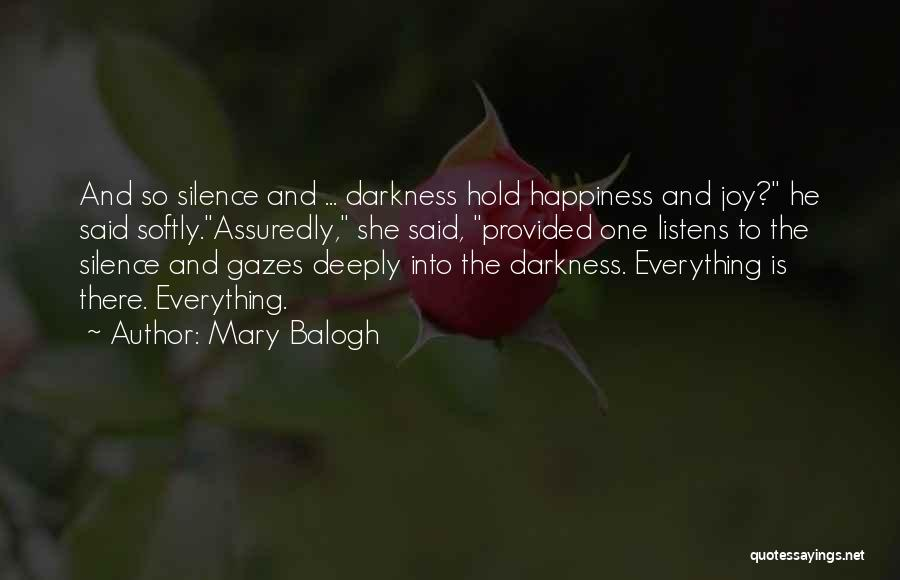 Someone Who Listens Quotes By Mary Balogh