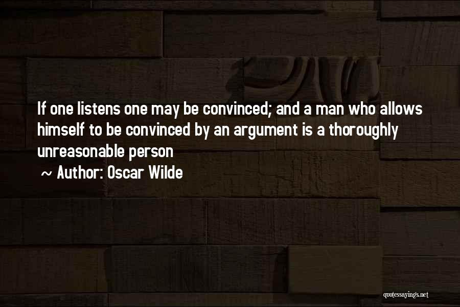 Someone Who Listens Quotes By Oscar Wilde