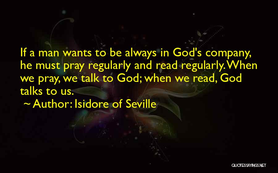 Someone Who Talks Too Much Quotes By Isidore Of Seville