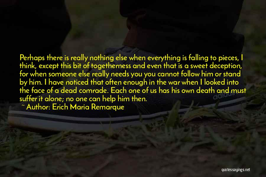 Someone You Can Have Quotes By Erich Maria Remarque