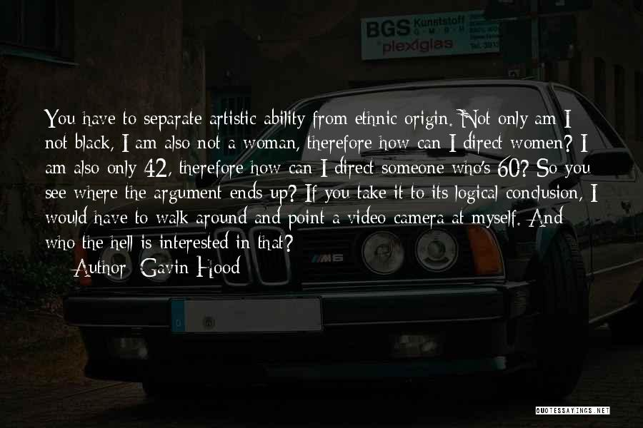 Someone You Can Have Quotes By Gavin Hood