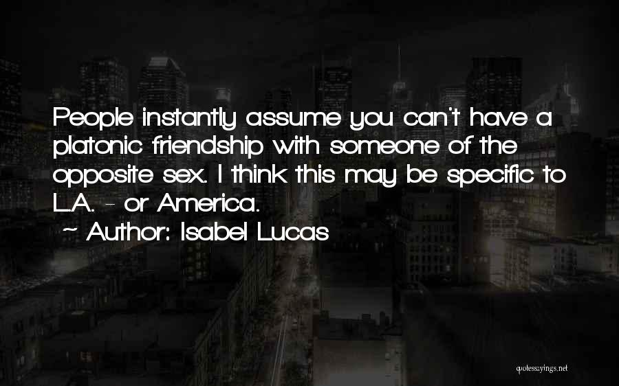 Someone You Can Have Quotes By Isabel Lucas