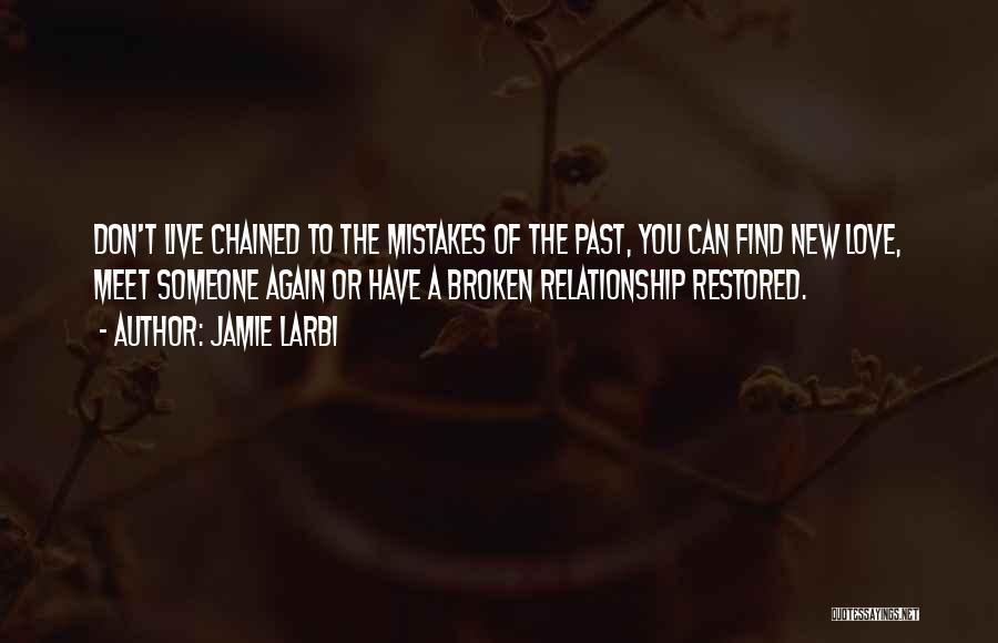 Someone You Can Have Quotes By Jamie Larbi