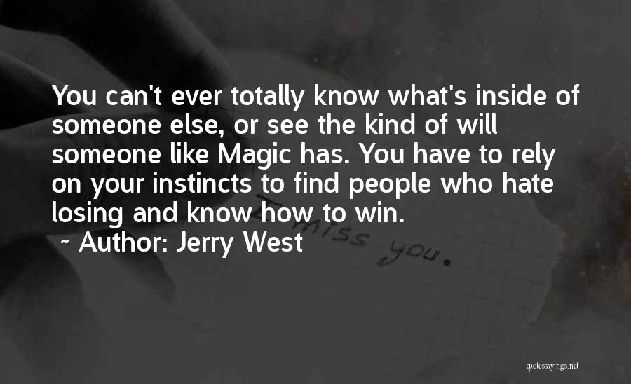 Someone You Can Have Quotes By Jerry West