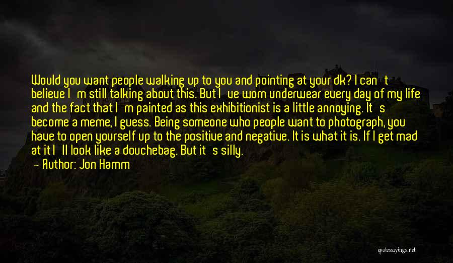 Someone You Can Have Quotes By Jon Hamm